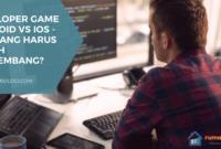 Developer Game Android vs iOS - Apa yang Harus Dipilih Pengembang